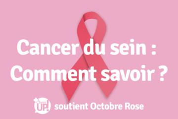 Visuel montrant le titre Cancer du sein : Comment savoir